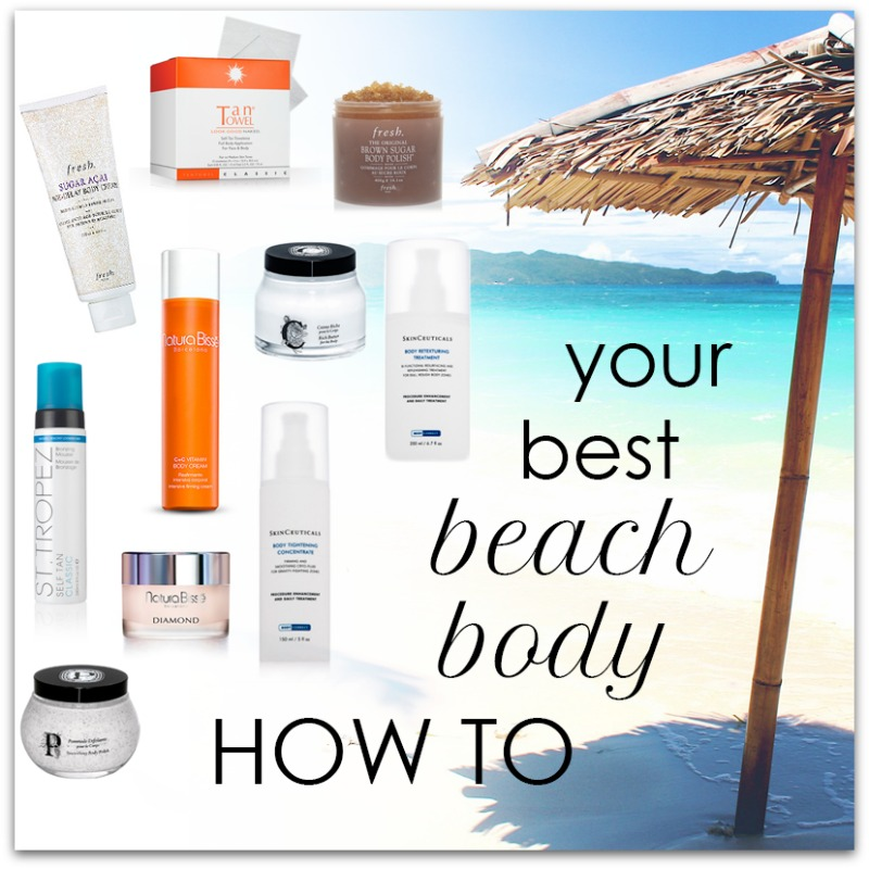 best beach body how to | houppette